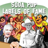 Soda Pop Labels of Fame
